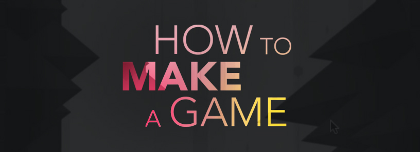 'how to make a game'