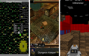 Infiniminer Dwarf Fortress Dungeon Keeper