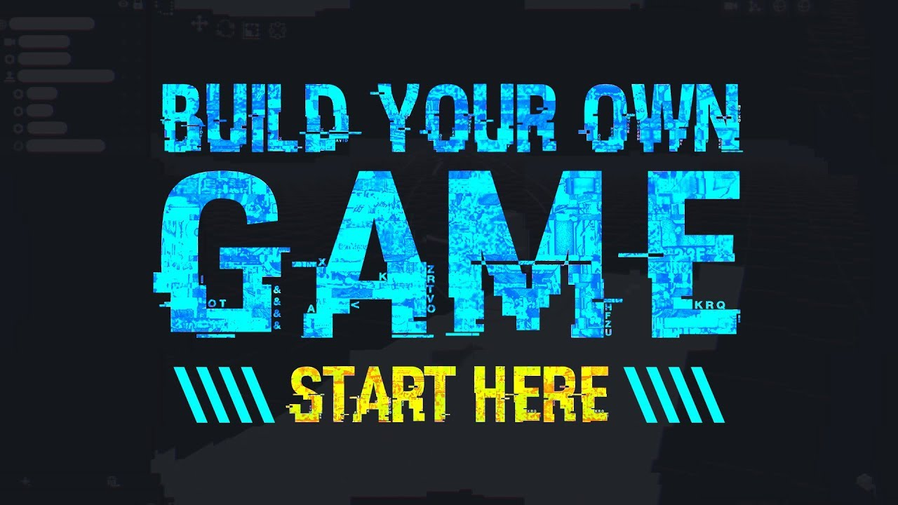 How To Build Your Own Video Game – Start