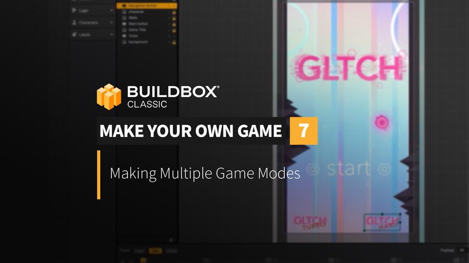 Make Multiple Game Modes