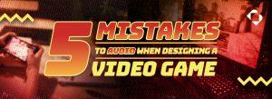 5 mistakes to avoid in beginner game development