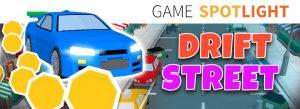 Drift Street Game Spotlight